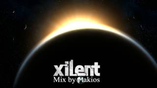 Xilent mix by Makios [HD]