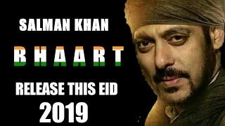 SALMAN KHAN's Next movie Bhaart Release on EID 2019
