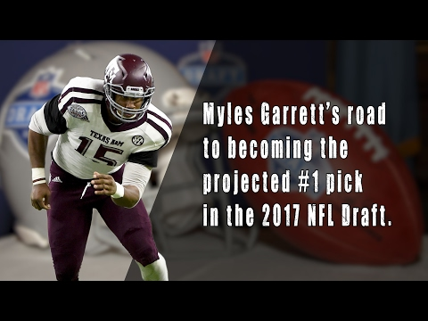 Myles Garrett - How he became the projected No.1 pick in the 2017 NFL Draft