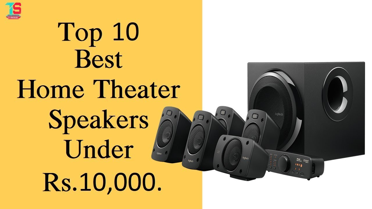 5a7bfb4b1 Top 10 Best Home Theater Speakers Under Rs.10000 India June 2017 ...