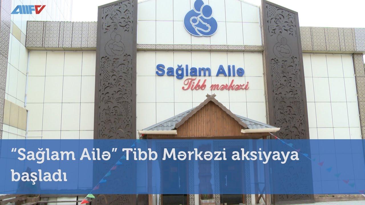 Saglam Ailə Tibb Mərkəzi Aksiyaya Basladi Youtube