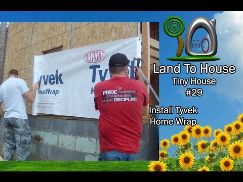 Tiny House 29 Install Tyvek Wrap
