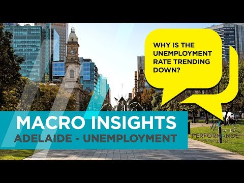Macro Insight: Adelaide - Unemployment