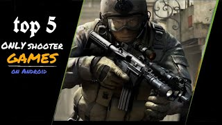 Top 5 games onli shooting on android