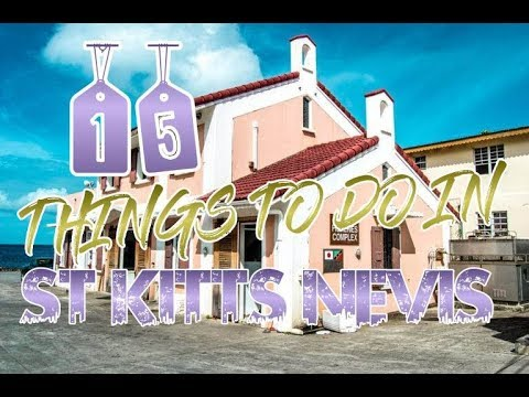 Top 15 Things To Do In St. Kitts and Nevis