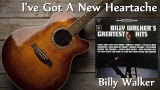 Watch Billy Walker Ive Got A New Heartache video