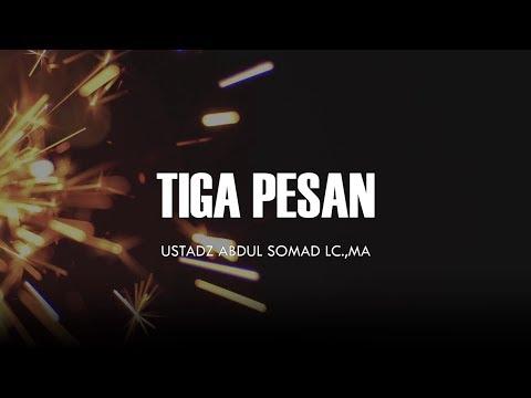 Tiga Pesan Penting - Ceramah Pendek Ustadz Abdul Somad Lc.,MA 1 Menit