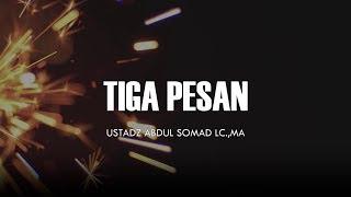 Tiga Pesan Penting Ceramah Pendek Ustadz Abdul Somad Lc MA 1 Menit