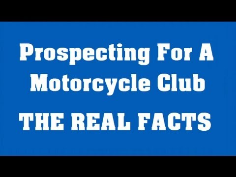 Motorcycle Club Prospecting - THE TRUTH