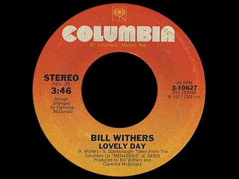 Bill Withers ~ Lovely Day 1977 Disco Purrfection Version