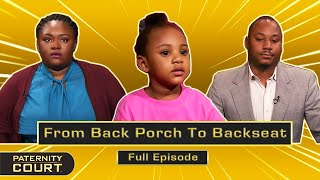 From Back Porch To Backseat: Ex-Lovers Fight Over Paternity Fraud (Full Episode)   Paternity Court
