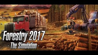 forestry 2017 - The Simulation  Woodcutting Simulator