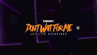 Download Curren$y - Don't Wait for Me MP3 song and Music Video