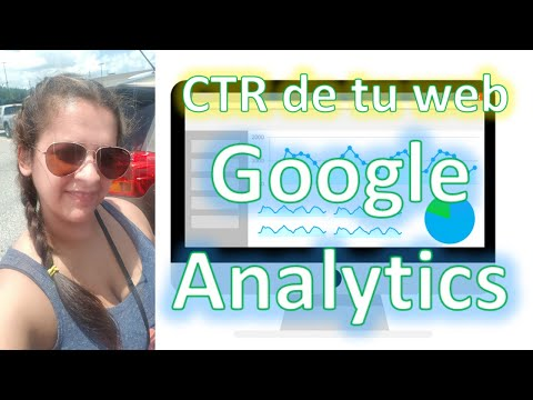 Como ver el CTR de mi Web en Google Analytics Video Tutorial