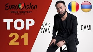 Eurovision 2018: top 21 so far (W/ comments) New: Armenia & Romania