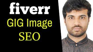 Gig Image SEO কিভাবে করবেন | Fiverr Gig Image SEO Full Tutorial - 2020 | Rh Tech