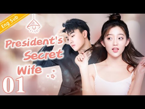 Download [Eng Sub] President's Secret Wife EP01  Office romance with my boss【Chinese drama eng sub】