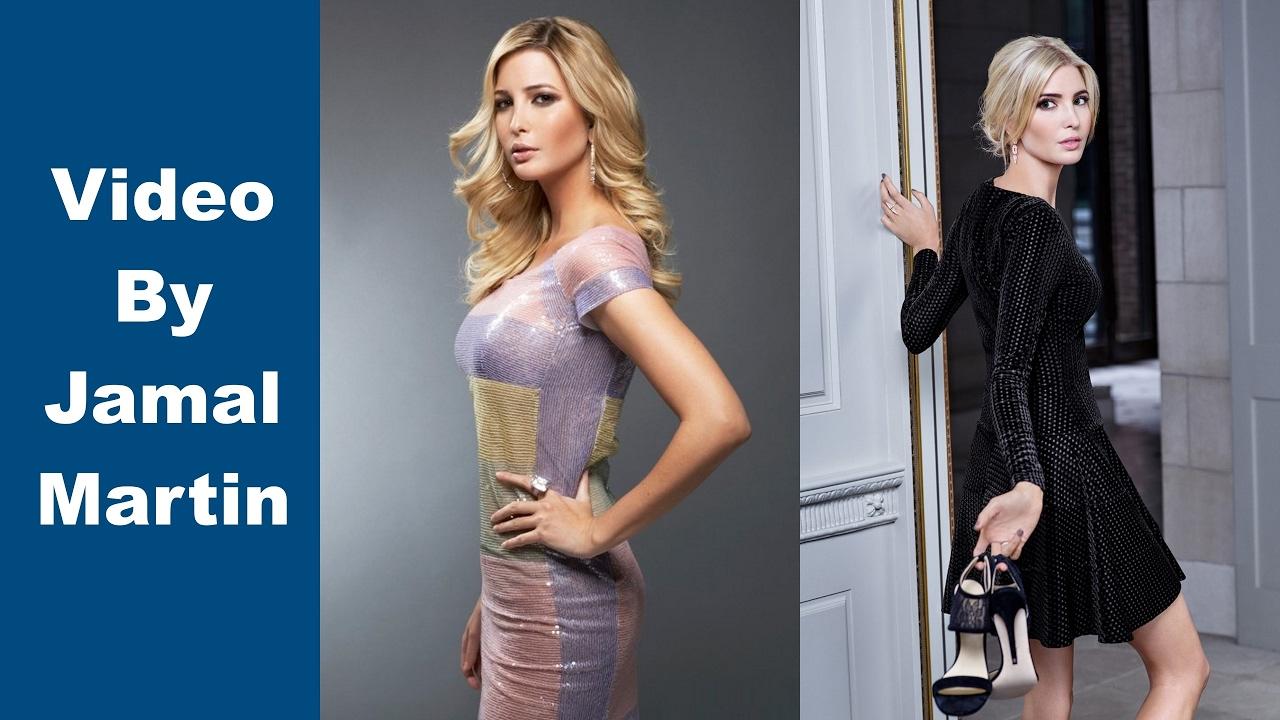 Ivanka Trump Sexy And Beautiful Woman Tribute Youtube