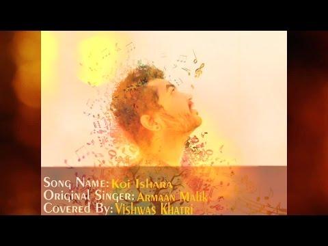 Koi Ishara   Force2   Armaan Malik   Karaoke   Vishwas Khatri