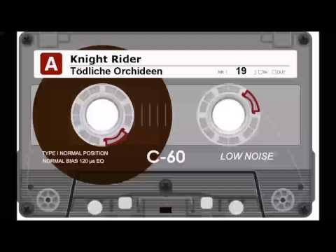 Knight Rider - 19 - Tödliche Orchideen [Audio, Hörspiel]