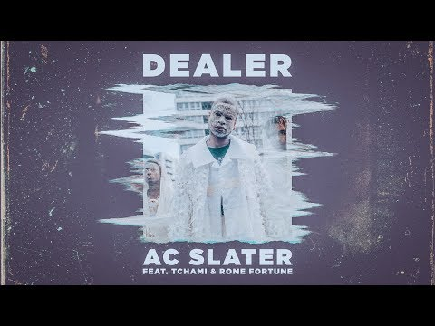 AC Slater - Dealer (feat.Tchami & Rome Fortune) [Official Music Video]