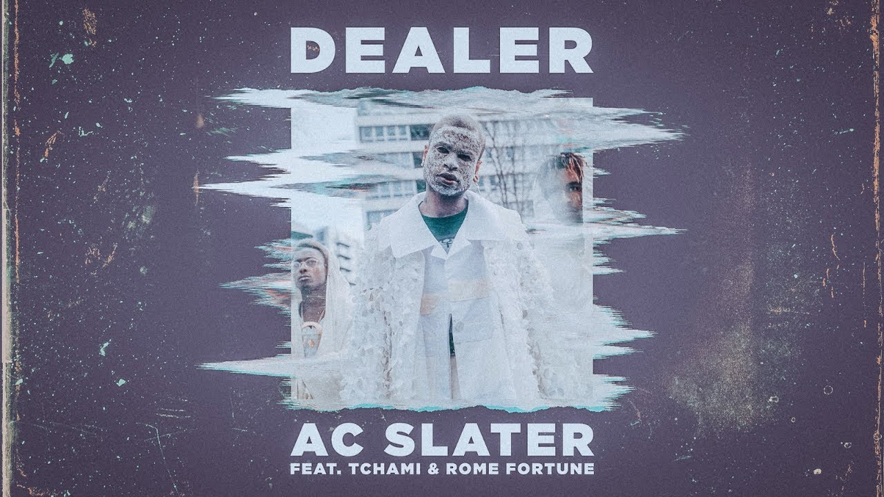 ac-slater-dealer-feattchami-rome-fortune-official-music-video-owsla