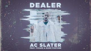 Смотреть клип Ac Slater Ft. Tchami & Rome Fortune - Dealer