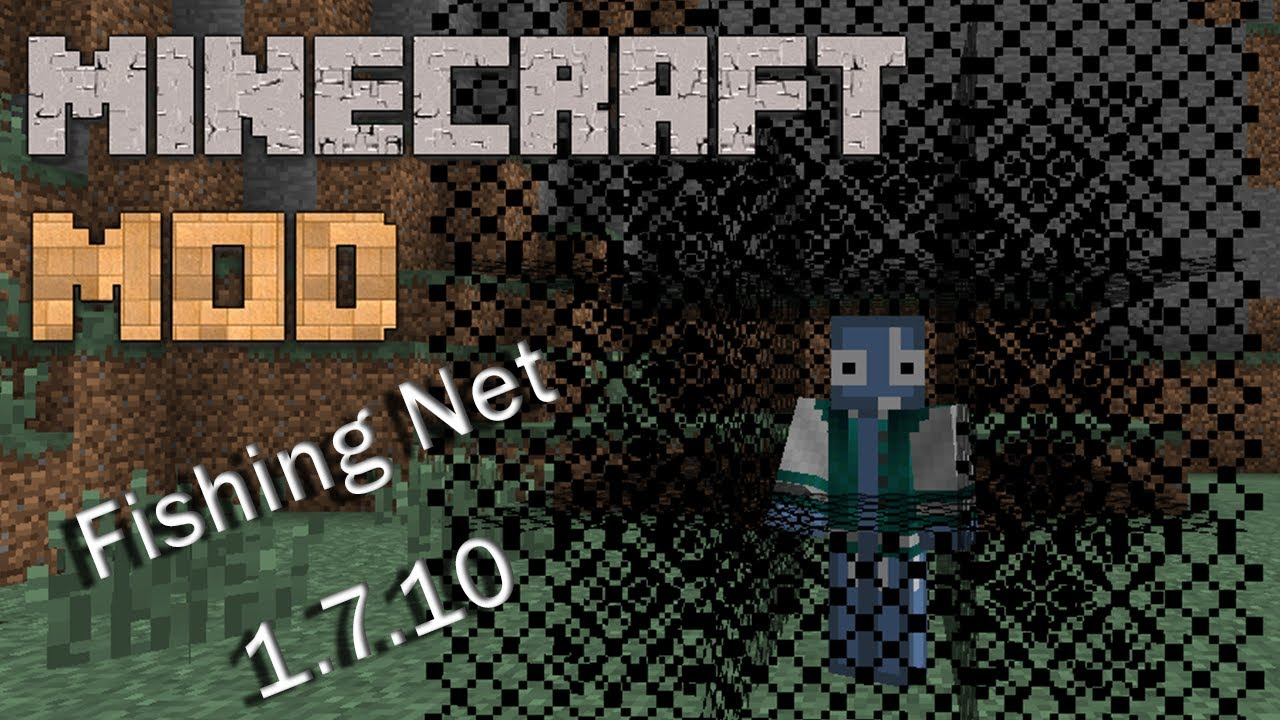 Minecraft mods kingcore fishing nets 1 1 7 2 for How to make a fishing net