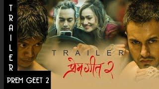 New Nepali Movie PREM GEET 2 | Official Trailer 2017 | Pradeep Khadka, Aaslesha Thakuri, Santosh Sen