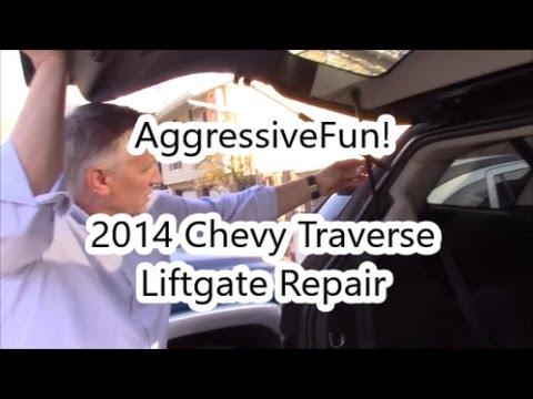 AggressiveFun 2014 Chevy Traverse Liftgate Repair Acadia Enclave