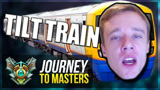 TILT TRAIN FROM HELL?!? - Journey To Masters #12 - League of Legends