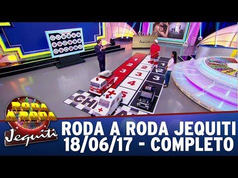 Roda A Roda Jequiti (18/06/17) - Completo