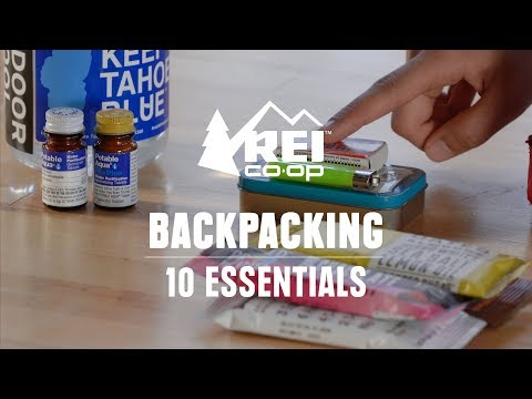What Are The Ten Essentials? || REI
