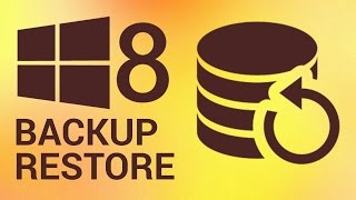 How to Backup and Restore Windows 8