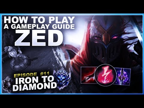 HOW TO PLAY ZED, A GAMEPLAY GUIDE! - Iron to Diamond | League of Legends thumbnail