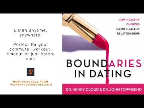 Boundaries In Dating How Healthy Choices Grow Healthy Relationships | Therapy Audiobooks