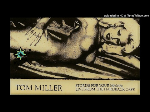 Stories For Your Mama - Tom Miller (1992)