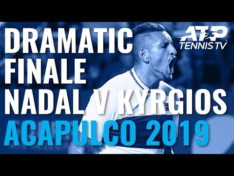 Dramatic Finale to Epic Kyrgios Nadal Match | Acapulco 2019
