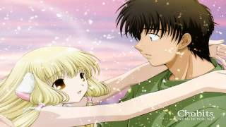 Chobits - Let Me Be With You (Instrumental Remix)