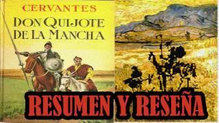 DON QUIJOTE DE LA MANCHA - MIGUEL DE CERVANTES SAAVEDRA (resumen, reseña y análisis libro completo)