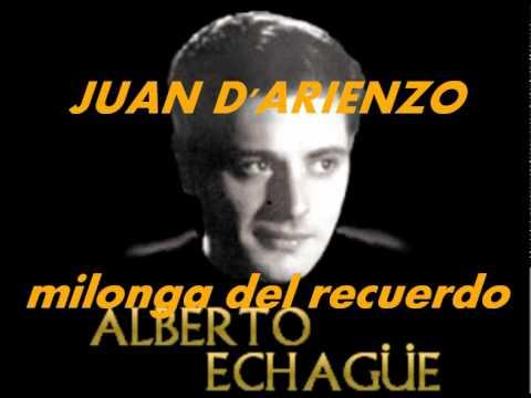 MILONGA DEL RECUERDO-JUAN D'ARIENZO-ALBERTO ECHAGUE