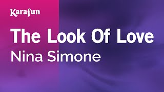 Karaoke The Look Of Love - Nina Simone *