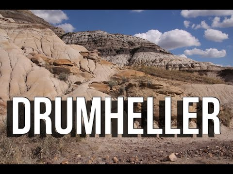 How to visit Drumheller Alberta Canada | travel video tourism guide