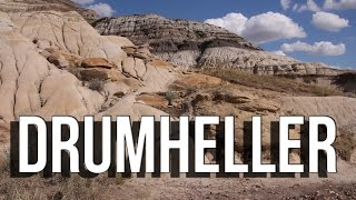 Things to do Alberta Canada; Drumheller | travel guide tourism video