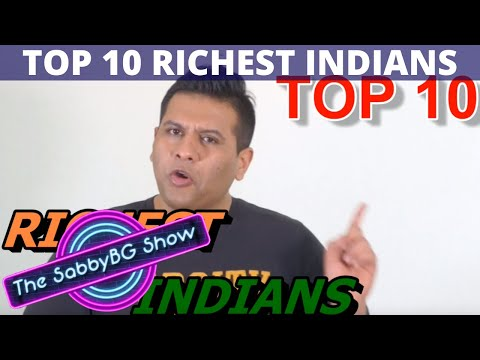 TOP 10: RICHEST INDIANS !!