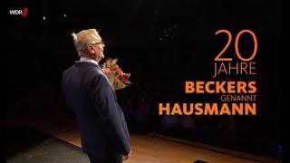 20 Jahre Beckers genannt Hausmann – und dann das …