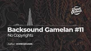 Donkgedank - SEWELAS (Royalty Free Backsound Gamelan Nusantara)