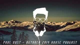 DEEP / FUTURE House Mix by Paul Dust - October 2014 FREE DOWNLOAD