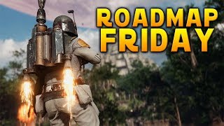 MINI NEWS UPDATE: Roadmap on Friday - Star Wars Battlefront 2