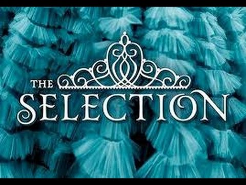 Download The Selection By Kiera Cass Book Trailer